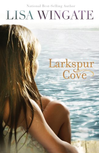 Book Review: Larkspur Cove by Lisa Wingate