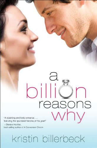 Book Review: A Billion Reasons Why by Kristin Billerbeck