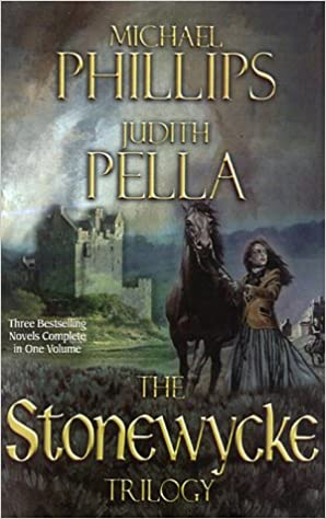 Book Review: The Stonewycke Trilogy by Michael R. Phillips & Judith Pella
