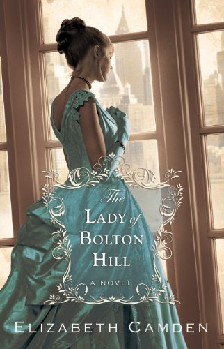 Book Review: The Lady of Bolton Hill by Elizabeth Camden