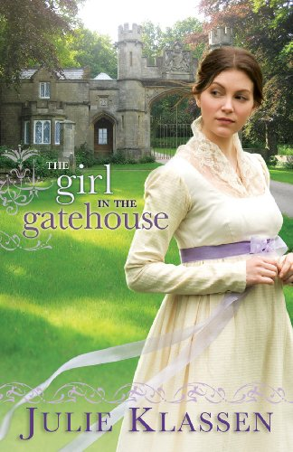 Book Review: Girl in the Gatehouse by Julie Klassen