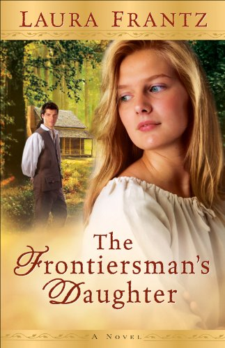 Book Review: The Frontiersman's Daughter by Laura Frantz