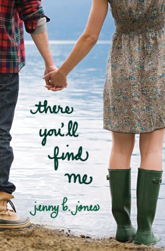 Book Review: There You'll Find Me by Jenny B. Jones