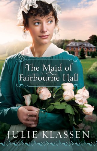 Book Review: The Maid of Fairbourne Hall by Julie Klassen