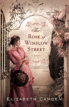 Book Review: The Rose of Winslow Street by Elizabeth Camden