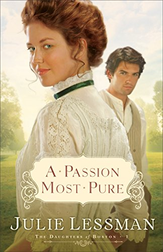 Book Review: A Passion Most Pure by Julie Lessman