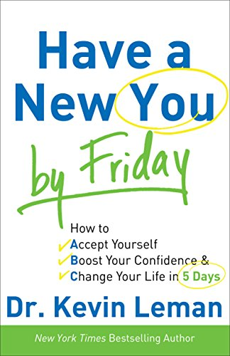 Book Review: Have a New You by Friday by Dr. Kevin Leman