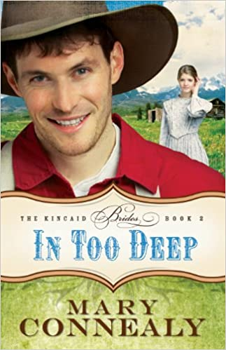 Book Review: In Too Deep by Mary Connealy