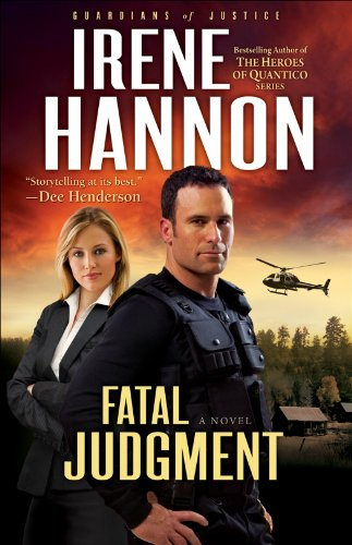 Book Review: Fatal Judgment: Guardians of Justice Book 1 by Irene Hannon