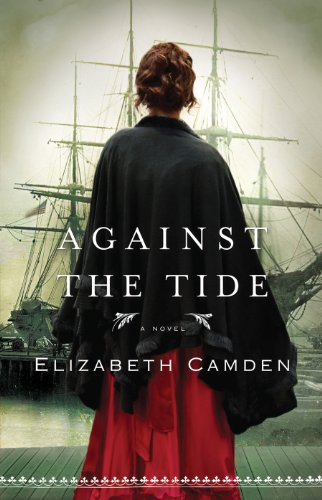 Book Review: Against the Tide by Elizabeth Camden