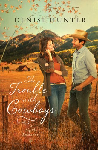 Book Review: The Trouble with Cowboys by Denise Hunter