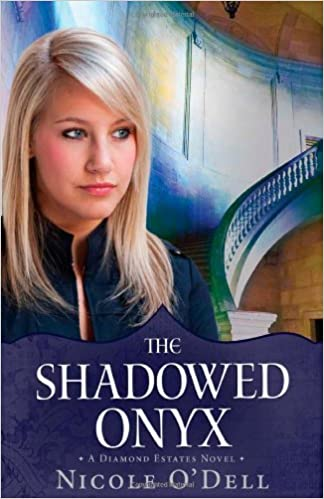 Book Review: The Shadowed Onyx by Nicole O'Dell