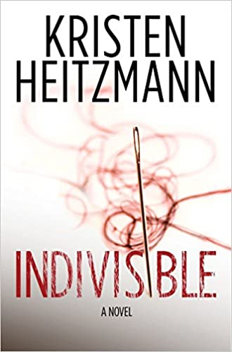 Book Review: Indivisible by Kristen Heitzmann