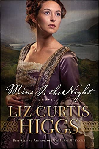 Book Review: Mine is the Night by Liz Curtis Higgs
