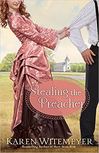 Book Review: Stealing the Preacher by Karen Witemeyer
