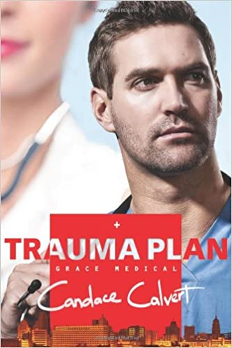 Book Review: Trauma Plan by Candace Calvert