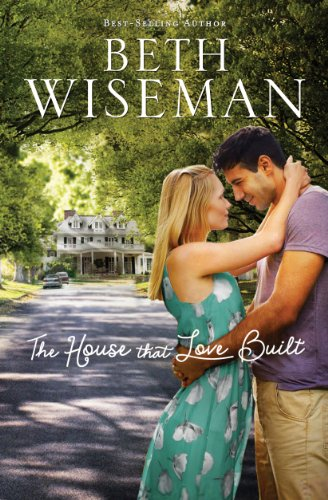 Book Review: The House That Love Built by Beth Wiseman