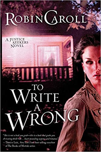 Book Review: To Write a Wrong by Robin Caroll