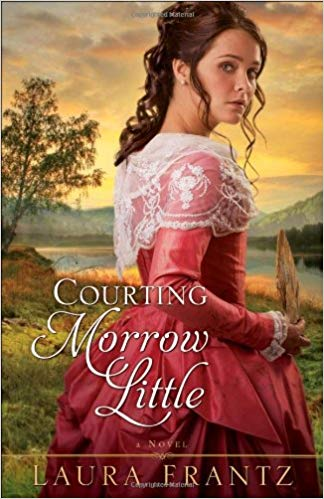 Book Review: Courting Morrow Little by Laura Frantz + Giveaway
