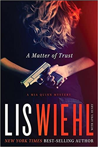 Book Review: A Matter of Trust by Lis Wiehl with April Henry