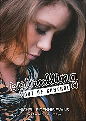 Book Review: Spiralling Out of Control by Michelle Dennis Evans