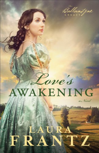Book Review: Love's Awakening by Laura Frantz