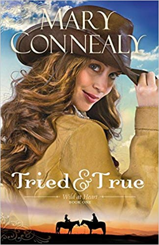 Book Review: Tried and True by Mary Connealy