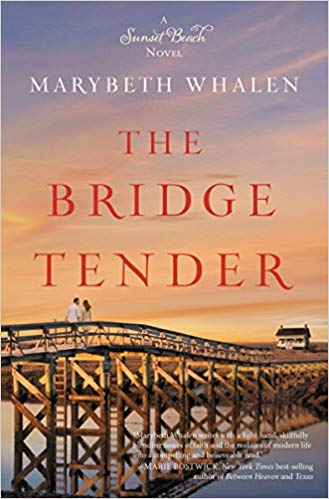 Book Review: The Bridge Tender by Marybeth Whalen