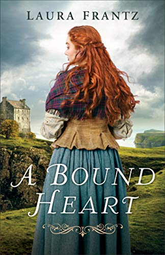Book Review: A Bound Heart by Laura Frantz