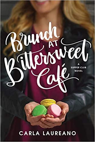 Book Review: Brunch at the Bittersweet Café By Carla Laureano